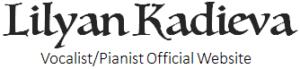 Lilyan Kadieva – Vocalist/Pianist